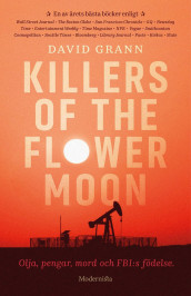 Killers of the flower moon : olja, pengar, mord och FBI:s födelse av David Grann (Innbundet)