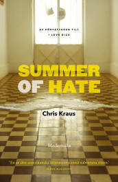 Summer of Hate av Chris Kraus (Innbundet)
