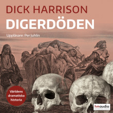 Digerdöden av Dick Harrison (Lydbok MP3-CD)