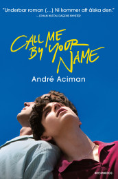 Call me by your name av André Aciman (Innbundet)