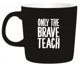 Omslag - Temugg - Only the brave teach
