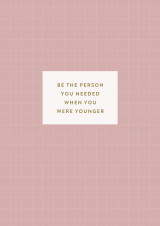 Omslag - Anteckningsbok: Be the person you needed when you were younger (randig)