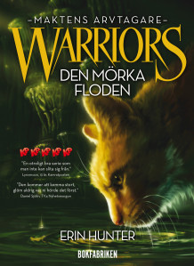 Warriors 3. Den mörka floden av Erin Hunter (Innbundet)