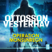 Operation Monsunregn av Per Ottosson og Daniel Vesterhav (Lydbok MP3-CD)