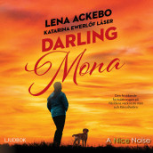 Darling Mona av Lena Ackebo (Lydbok MP3-CD)