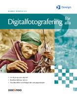 Digitalfotografering för alla av Harry Peronius (Innbundet)