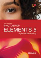 Photoshop Elements 5 : digital bildbehandling av Juha Kaukoniemi og Kent Lindberg (Heftet)