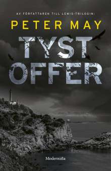 Tyst offer av Peter May (Innbundet)