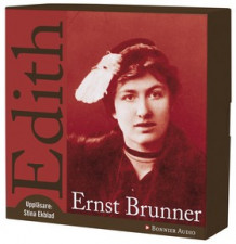 Edith av Ernst Brunner (Lydbok-CD)