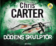 Dödens skulptör av Chris Carter (Lydbok-CD)