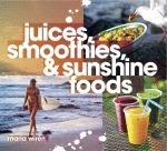 Juices, smoothies & sunshine foods av Maria Wirén (Spiral)