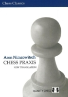 Chess Praxis: New Translation av Aron Nimzowitsch (Heftet)