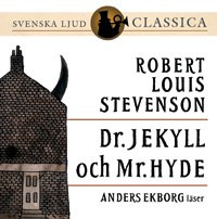 Dr. Jekyll och Mr. Hyde av Robert Louis Stevenson (Lydbok-CD)
