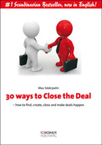 30 ways to Close the Deal : how to find, create, close and make deals happen av Max Söderpalm (Innbundet)