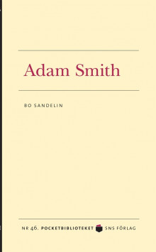 Adam Smith av Bo Sandelin (Heftet)
