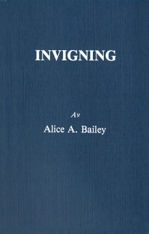 Invigning (2u) av Alice A Bailey (Heftet)