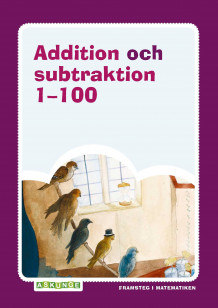 Addition och subtraktion 1-100 av Mirvi Unge Thorsén (Heftet)