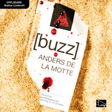Buzz av Anders De la Motte (Lydbok MP3-CD)