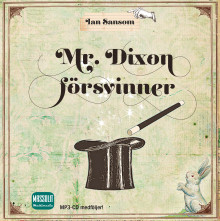 Mr. Dixon försvinner av Ian Sansom (Lydbok MP3-CD)