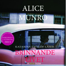 Brinnande livet av Alice Munro (Lydbok MP3-CD)