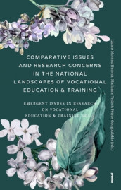 Comparative Issues and Research Concerns in the National Landscapes of Vocational Education & Training : Emergent Issues in Research on Vocational Education & Training Vol. 2 av Petros Gougoulakis, Lázaro Moreno Herrera og Marianne Teräs (Heftet)