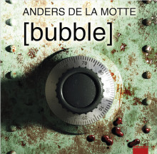 Bubble av Anders De la Motte (Lydbok MP3-CD)