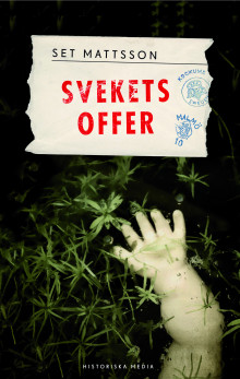 Svekets offer av Set Mattsson (Innbundet)