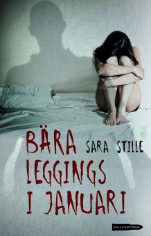 Bära leggings i januari av Sara Stille (Heftet)