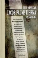 Till minne av Jacob Palmstierna : en antologi