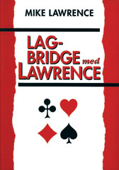 Lagbridge med Lawrence av Mike Lawrence (Heftet)