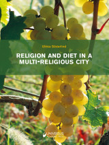 Omslag - Religion and diet in a multi-religious city : a comprehensive study regarding interreligious relations in Tbilisi in everyday life and on feast day