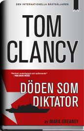 Döden som diktator av Tom Clancy og Mark Greaney (Innbundet)