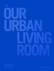 Cobe: our urban living room av Marc-Christoph Wagner (Innbundet)