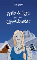Milo & Kira : uppvaknandet