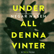 Under all denna vinter av Negar Naseh (Lydbok MP3-CD)