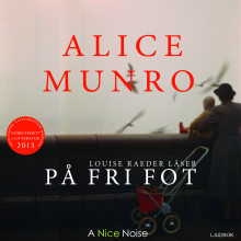 På fri fot av Alice Munro (Lydbok MP3-CD)