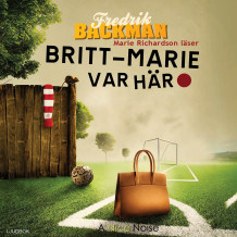 Britt-Marie var här av Fredrik Backman (Lydbok MP3-CD)