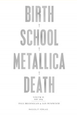 Omslag - Birth, school, Metallica, death. Vol. 2, 1991-2014