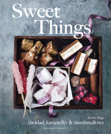 Sweet things : choklad, karameller & marshmallows av Annie Rigg (Innbundet)