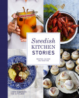 Omslag - Swedish kitchen stories : recipes, culture and tradition