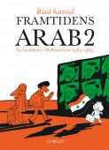 Framtidens arab : en barndom i Mellanöstern , Vol 2