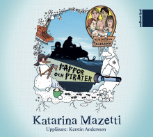 Pappor och pirater av Katarina Mazetti (Lydbok-CD)