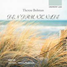 Den drunknade av Therese Bohman (Lydbok MP3-CD)