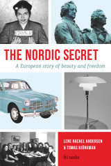 Omslag - The Nordic secret : a European story of beauty and freedom