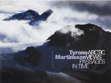 Arctic views passages in time av Tyrone Martinsson (Heftet)