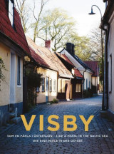 Omslag - Visby : en pärla i Östersjön  / Like a pearl in the Baltic sea / Wie eine perle in der ostsee