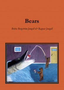 Bears : a picture book for children av Britta Bergström-Jungell og Ragnar Jungell (Heftet)