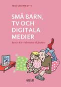 Små barn, tv och digitala medier