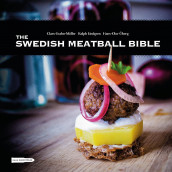 The Swedish Meatball Bible av Claes Grahn-Maoller, Ralph Lindgren og Hans-Olov Oberg (Innbundet)