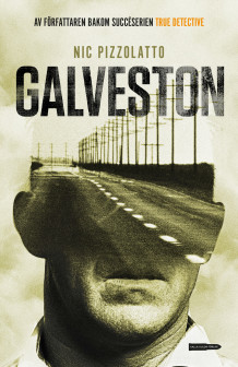 Galveston av Nic Pizzolatto (Heftet)